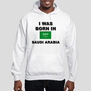 I Was Born In Saudi Arabia Hooded Sweatshirt