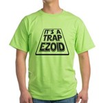 It's A Trapezoid Funny Pun Green T-Shirt