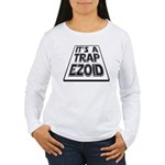 It's A Trapezoid Funny Pun Women's Long Sleeve T-S