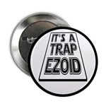 "It's A Trapezoid Funny Pun 2.25"" Button"