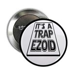 "It's A Trapezoid Funny Pun 2.25"" Button (10 p"