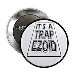 "It's A Trapezoid Funny Pun 2.25"" Button (10 p"