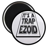 It's A Trapezoid Funny Pun Magnet