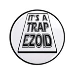 "It's A Trapezoid Funny Pun 3.5"" Button"
