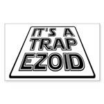 It's A Trapezoid Funny Pun Sticker (Rectangle)