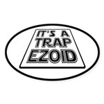 It's A Trapezoid Funny Pun Sticker (Oval)