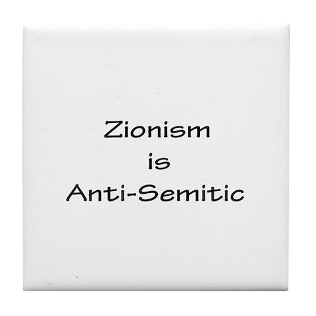 Zionism is Anti-Semitic Tile Coaster