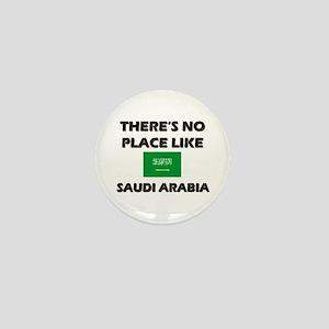 There Is No Place Like Saudi Arabia Mini Button