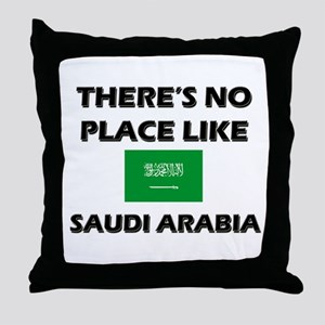 There Is No Place Like Saudi Arabia Throw Pillow