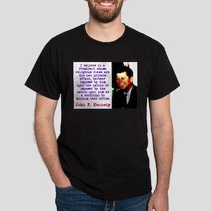 I Believe In A President - John Kennedy T-Shirt