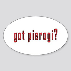 got pierogi? Sticker (Oval)