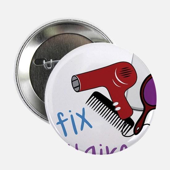 "I Fix 2.25"" Button"