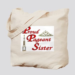 Pageant Sister Tote Bag