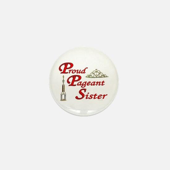 Pageant Sister Mini Button