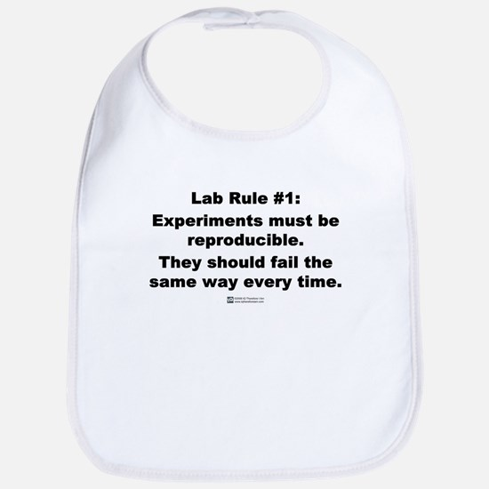 Lab Rule #1 - Bib