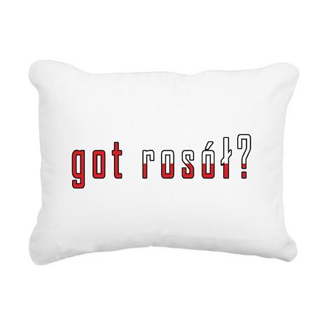 got rosol? Flag Rectangular Canvas Pillow
