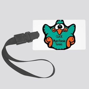 cluck-myasthenia-gravis Large Luggage Tag