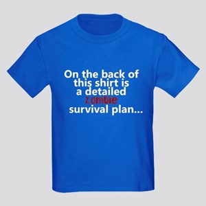 Zombie survival plan Kids Dark T-Shirt