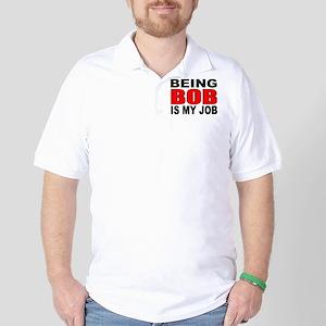 Bob Job Golf Shirt
