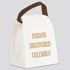 Indians Discovered Columbus Canvas Lunch Bag
