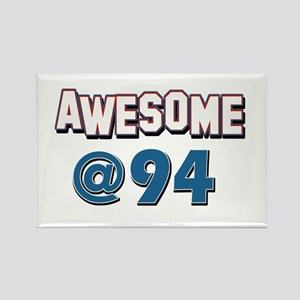 Awesome at 94 Rectangle Magnet