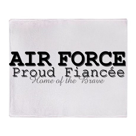 Air Force Proud Fiancee Throw Blanket