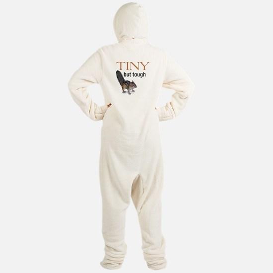 Tiny but tough Footed Pajamas