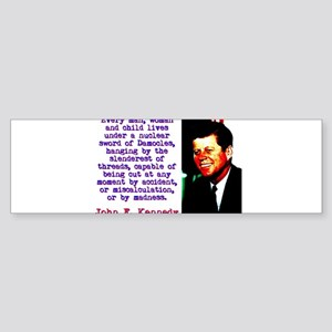 Every Man Woman And Child - John Kennedy Sticker (