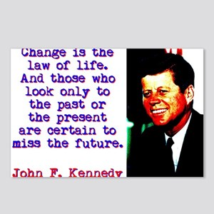 Change Is The Law Of Life - John Kennedy Postcards