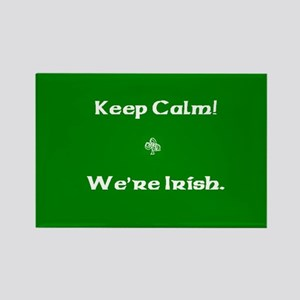 Keep Calm - We're Irish Rectangle Magnet