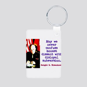 May We Never Confuse - Dwight Eisenhower Aluminum
