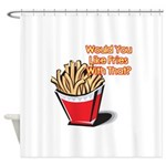 fries with that.png Shower Curtain