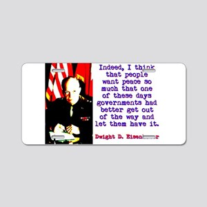 Indeed I Think That People - Dwight Eisenhower Alu