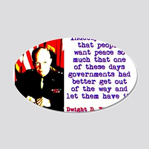 Indeed I Think That People - Dwight Eisenhower 20x