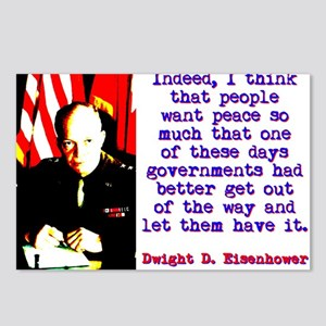 Indeed I Think That People - Dwight Eisenhower Pos