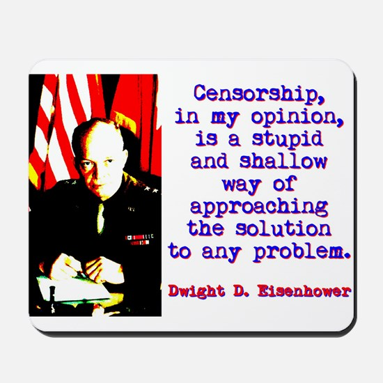 Censorship In My Opinion - Dwight Eisenhower Mouse