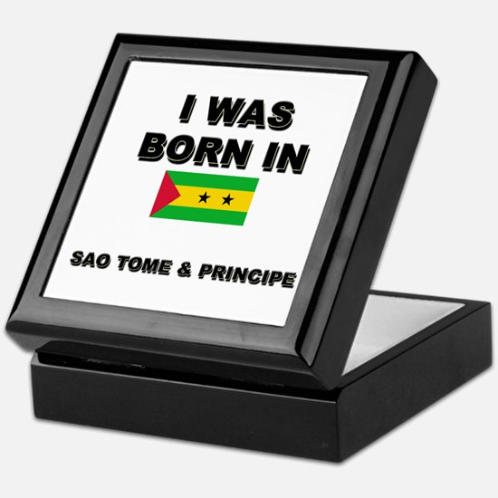 I Was Born In Sao Tome & Principe Keepsake Box