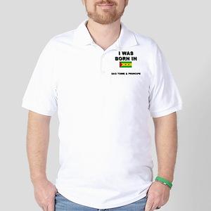 I Was Born In Sao Tome & Principe Golf Shirt