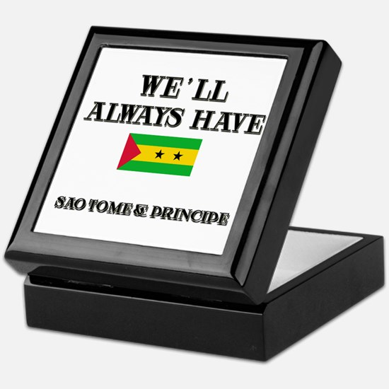 We Will Always Have Sao Tome & Principe Tile Box