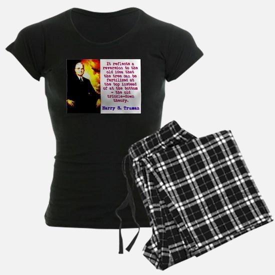 It Reflects A Reversion - Harry Truman Pajamas