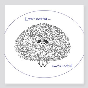 "Ewe's Not Fat Square Car Magnet 3"" x 3"""