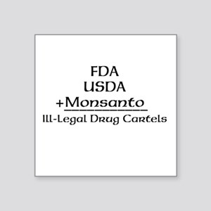 "FDA, USDA, + Monsanto Square Sticker 3"" x 3"""