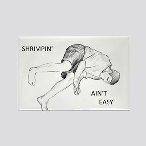 Brazilian Jiu Jitsu Shrimping Ain't Easy Rectangle