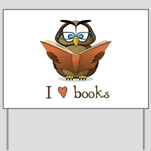 Book Owl I Love Books Yard Sign