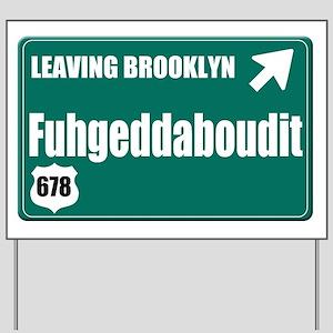 Brooklyn Yard Sign
