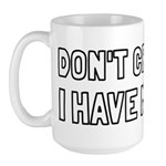 Don't Cross Me I Have Minions Large Mug