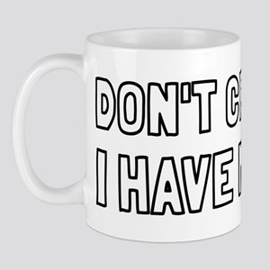 Don't Cross Me I Have Minions Mug