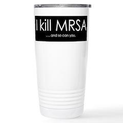 I kill MRSA Stainless Steel Travel Mug