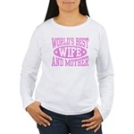Best Wife and Mother Women's Long Sleeve T-Shirt
