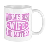 Best Wife and Mother Mug